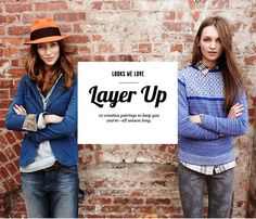 ways to layer, courtesy of the ever wonderful madewell