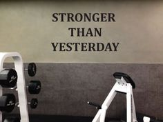 Motivating Gym Quote Decal! Get pumped up and motivated for that work out. STRONGER THAN YESTERDAY