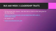 BUS 660 WEEK 3 LEADERSHIP TRAITS