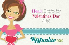 A great list of several DIY Valentines Day crafts, curated by TipJunkie.com