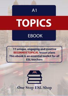 A1 ESL Topics Course eBook Lesson Plans