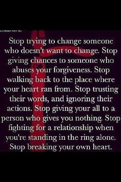 Stop breaking your own heart!!!!!