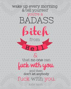 Baddass Bitch Kate Nash Quote