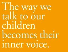 Great parenting quote -- Powerful!!