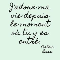 I love my life from the moment you entered it. I love my life from the moment you entered it. French Love Quotes, Best Love Quotes, Messages For Her, Fathers Day Quotes, Love Of My Life, My Love, Statements, Love Words, Decir No