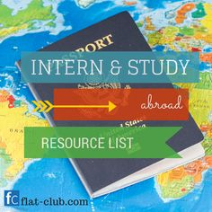 FlatClub Blog: The best resources for interning and studying abroad. If you're traveling abroad, look at all these great tips from websites like GoOverseas, The Study Abroad Blog, and Life After Study Abroad. #study #intern #abroad