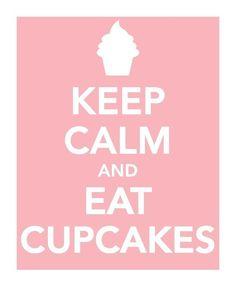 Eat cupcakes