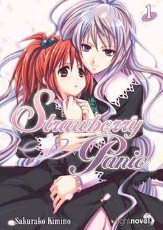 Strawberry Panic, Vol. 1 by Sakurako Kimino,