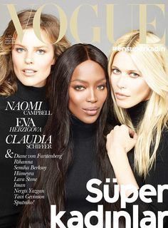 Eva Herzigova, Naomi Campbell & Claudia Schiffer | Vogue Turkey | November 2014