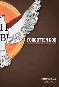 Forgotten God: Reversing Our Tragic Neglect of the Holy Spirit | Chan, Francis | LifeWay Christian Non-Fiction
