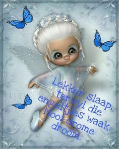Goeie Nag, Good Night Wishes, Afrikaans, Qoutes, Disney Characters, Fictional Characters, Beautiful Pictures, Disney Princess, Words
