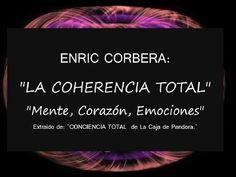 LA COHERENCIA TOTAL (Enric Corbera) - YouTube