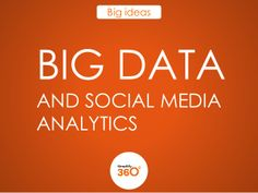 Big data and Social Media Analytics