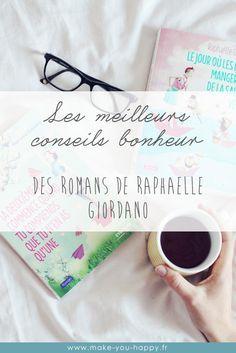 Mes conseils bonheur préférés des romans positifs de Raphaëlle Giordano