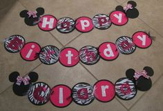 Pink and zebra minnie mouse birthday banner... @Donna Cantrell how much could i pay you to make this? :):)