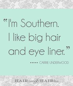 Carrie Underwood Quote by Hair Teasing and Hair Bows, via Flickr