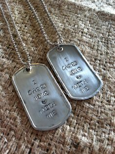 I carry your heart with me military dog tags his and her necklace hand stamped or  personalize your own . $24.00, via Etsy.