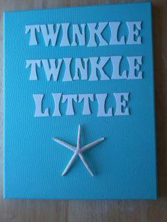 Beach Nursery Art Starfish Canvas Twinkle Twinkle by CereusArt. $35.00, via Etsy.  cute idea to make yourself