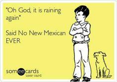 New Mexico Rain....an oxymoron?