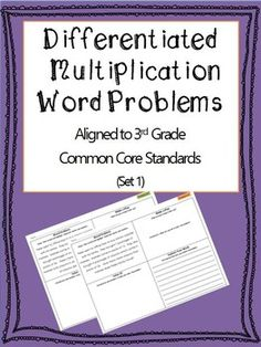 NEW!!! Differentiated Multiplication Math Word Problems now aligned to 3rd Grade Common Core Standards. Includes Graphic Organizer to support students in solving and explaining one and two step problems.