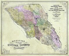 Sonoma County Map 1900 Art Print by Jon Neidert. All prints are professionally printed, packaged, and shipped within 3 - 4 business days. Wine Wall Art, County Map, Thing 1, Sonoma County, All Print, Fine Art America, Vintage World Maps, Prints