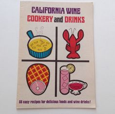 California Wine Cookbook 1967 Vintage Cook Book Cookery and Drinks