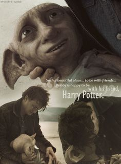 Not gonna lie, this part made me cry. R.I.P. Dobby <3