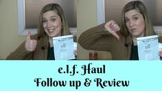 e.l.f. Haul Follow up and Review!