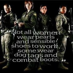 """"""" """"Why do you think I can smile?"""")(Not all women wear sensible shoes and scream glitter and pink, some wear dog tags and combat boots. Military Quotes, Military Mom, Army Mom, Army Life, Military Female, Usmc Quotes, Military Service, Quotes Quotes, Military Honors"""