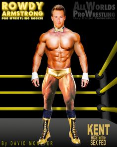 KENT, the most popular host at The #SexFed, where you can see some of your favorite #wrestlers from www.AllWorldsProWrestling.com engage in #EroticWrestling - From the www.RowdyArmstrong.com series of #Gay #Erotic #ProWrestling novels.  ALL WORLDS PRO WRESTLING #ProWrestler #PrettyBoy #Muscle #Bodybuilder #Wrestler #SexFederation #SEX #ProWrestler Wrestling Games, Wrestling News, Red Hair, Black Hair, Scott Evans, Confused Feelings, Muscle Bodybuilder, Jersey Boys, Hazel Eyes