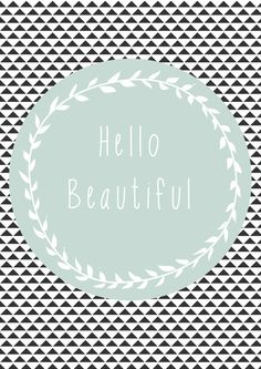 Hello Beautiful, Geometric, Quote, Modern, Home Decor Art Print