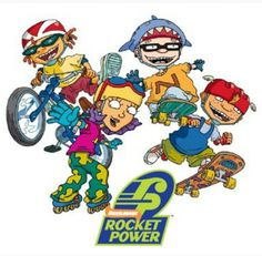 <3 Rocket Power <3 I thought they were all so cool with their wheels and tricks and whatnot :')<3