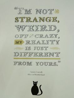 (although i embrace these words - the sentiment of this point of view is still right on...) Alice in Wonderland Quote Poster handpulled screen by HOCUSMANILA, $20.00