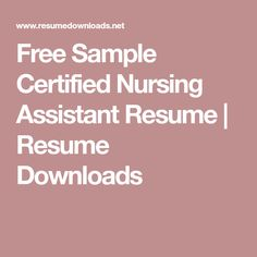 Nurse Assistant Resume Certified Nursing Assistant Resume  Httpjobresumesample