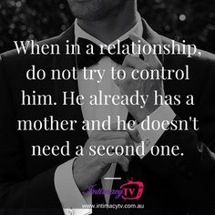 When in a relationship do not try to control him. #intimacy_tv #relationships #love #date #sex #intimacy