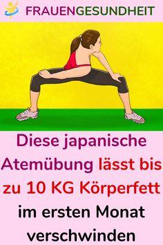 Diese japanische Atemübung lässt bis zu 10 KG Körperfett im ersten Monat verschwinden #japanischeAtemübung #Atemübung #Körperfett #fett #Schlank