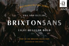 Brixton Sans (Fill + Outline) by Tom Chalky on @creativemarket