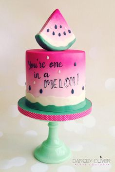One in a Melon! by Darcey Oliver Cake Couture