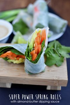 Super Power Spring Rolls with Almond Butter Dipping Sauce