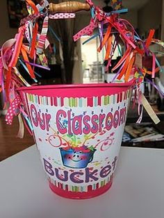 classroom bucket!! Love this for bucket filling!!