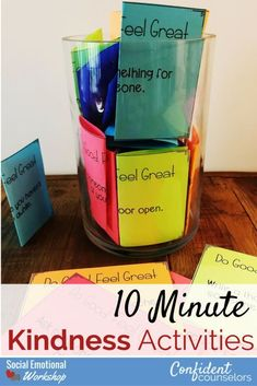 10 Minute Kindness Activities for the Classroom and Counseling Kindness Journals, Kindness Jars, Random Acts of Kindness cards, Thank you notes,  kindness posters.