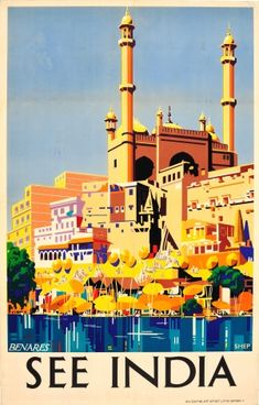 1930 See India, view of the banks of Benares (Varnasi) with golden temples and geometric reflections in the Ganges River, vintage travel poster Poster Art, Retro Poster, Taj Mahal, India Poster, Billy Idol, Original Vintage, Visit India, Digital Printer, Art Graphique