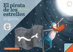 El Pirata de les estrelles: una divertida història sobre l'amistat i l'empatia / Albert D. Arrayás. Babulinka Books, 2014
