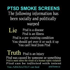 PTSD is very real and very complex. It's an injury to the brain and nervous system. It can be inflicted on a victim purposely and with the intent to do harm.
