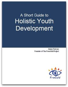 The Short Introduction to Holistic Youth Development.