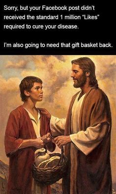 Yeah society. This is actually how Jesus works... Get with it.