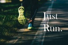 Just run quotes quote fitness workout run motivation running exercise jogging motivate workout motivation exercise motivation fitness quote fitness quotes workout quote workout quotes exercise quotes food# Running Quotes, Running Motivation, Fitness Motivation Quotes, Health Motivation, Exercise Motivation, Running Posters, Triathlon Motivation, Marathon Motivation, Daily Motivation