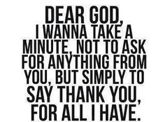 We all need to be thankful! God has blessed us all! #Thanks #God