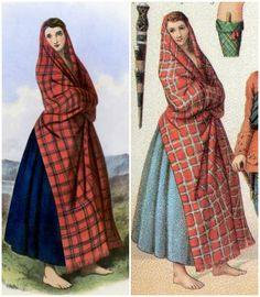 """Scottish Clan Sinclair. Left: from """"The Clans of the Scottish Highlands"""" by R.R. McIan (1845).  Right: from """"The Historical Encyclopedia of Costume"""" by Albert Charles Auguste Racinet (1888). Wearing a blue skirt made from mixture of wool and cotton, and a long scarf in the clan tartan that covers her head. At one time it was the custom to pin this scarf to the chest with a brooch made from silver, bronze or copper. Going barefoot is a common practice in the Highlands, not a mark of poverty."""