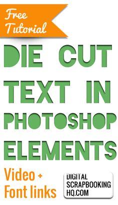 Negative Die Cut Text in Photoshop Elements http://www.digitalscrapbookinghq.com/negative-die-cut-text-in-photoshop-elements/